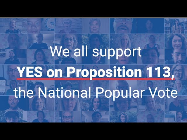 We ALL Support YES on Prop. 113, the National Popular Vote