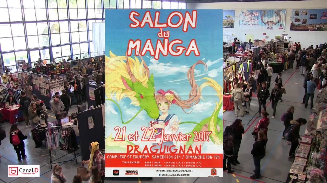 salon du manga draguignan 2017 youtube