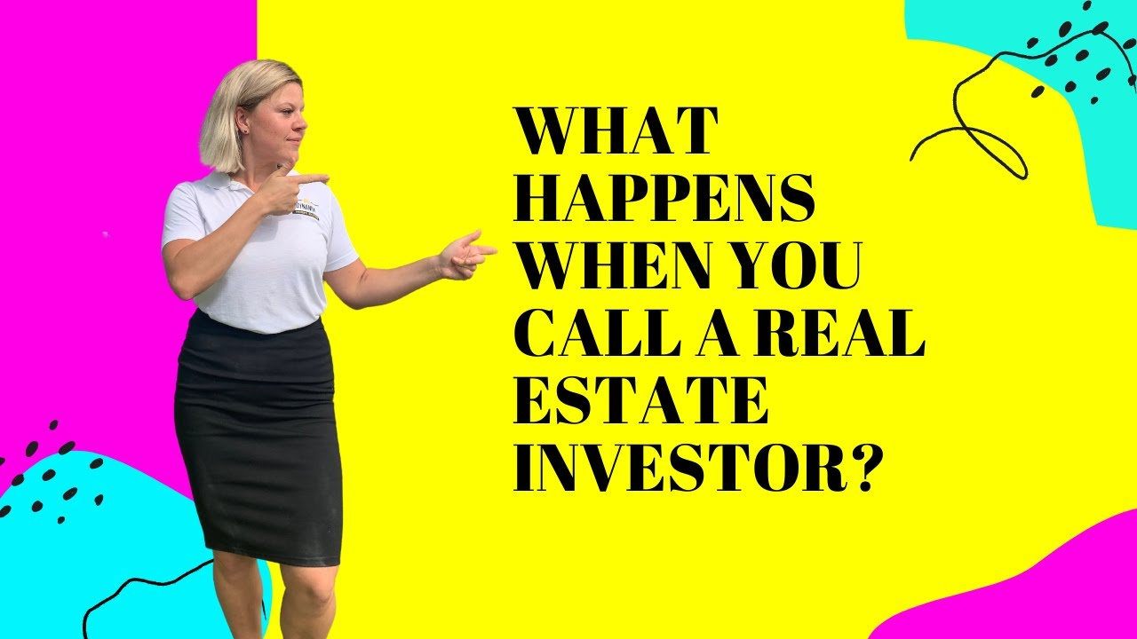 What happens when you call a real estate investor?