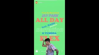 박재범 Jay Park - 'All Day (Flex) (Feat. HAON(김하온) & 염따) (Prod. By OkayJJack)' Official MV (ENG/CHN)
