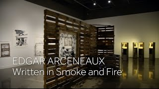 Edgar Arceneaux: Written in Smoke and Fire