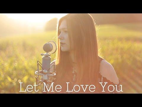 Let Me Love You- DJ Snake ft. Justin Bieber (Kim Leitinger Cover)