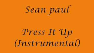Sean Paul Press It Up (Instrumental)