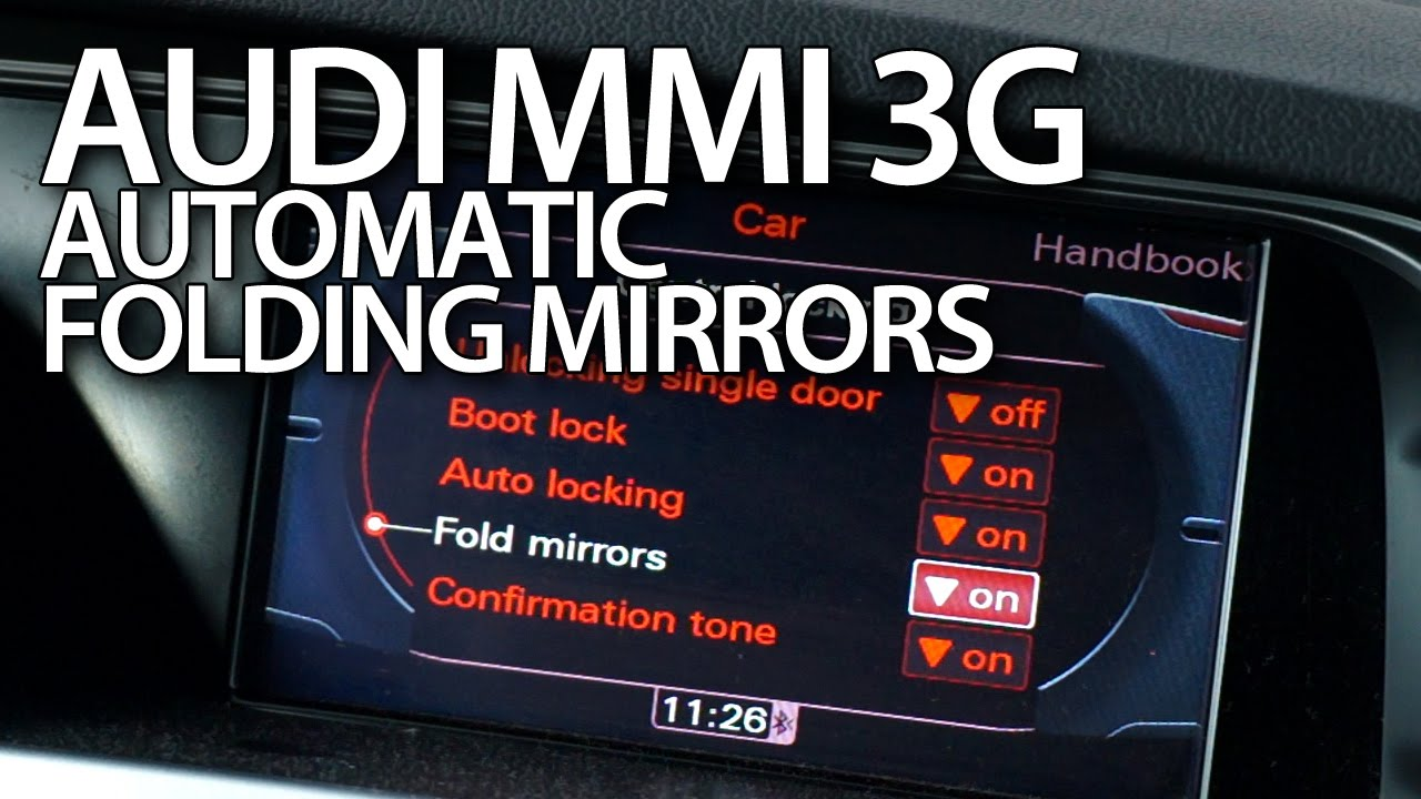 how to enable automatic folding mirrors in audi mmi 3g a1 a4 a5 a6 a7 a8 q3 q5 q7 youtube [ 1280 x 720 Pixel ]