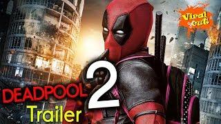Deadpool 2, Fan Made Trailer 2018 | Ryan Reynolds | in HD -By Viral Cut