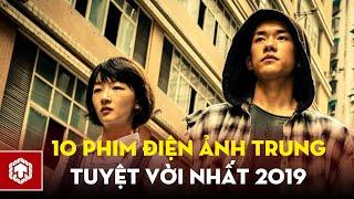 Top 10 Bộ Phim Điện Ảnh Trung Quốc Tuyệt Hay Năm 2019 | Ten Asia