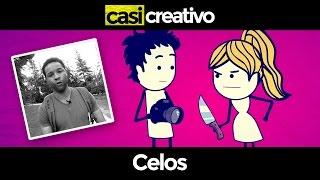 Celos | Casi Creativo