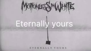 Motionless In White - Eternally Yours Lyrics
