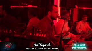 Ali Yaprak SENSİZDE YAŞARIM BEN ANKARADA 2018 scl müzik görüntülü sahne kaydı