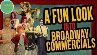 Let's Watch Some BROADWAY COMMERCIALS!