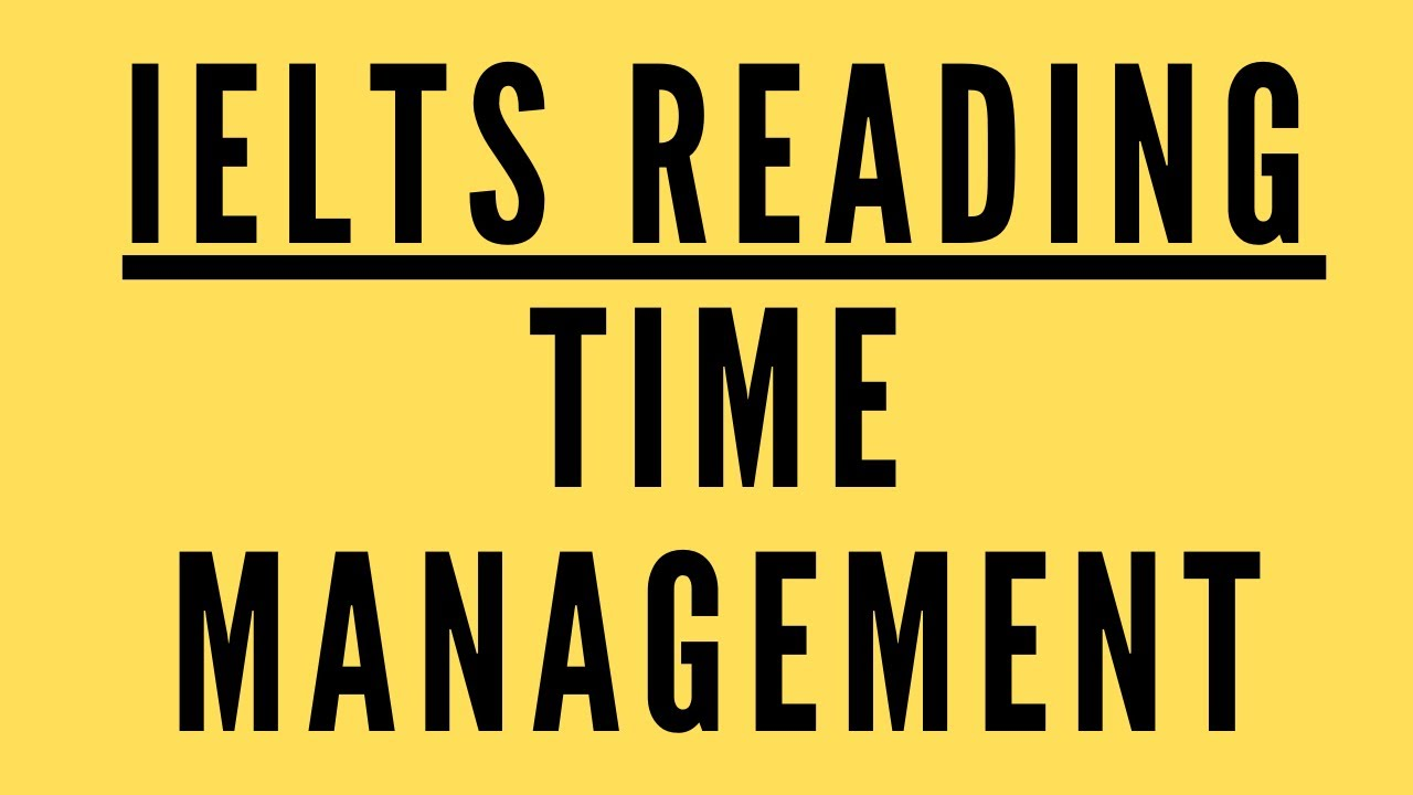 IELTS Reading Time Management