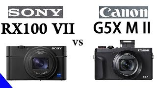 Sony RX100 VII vs Canon G5 X Mark II