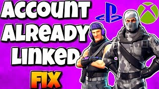 How To Fix Psn/xbox Live Account Already Linked To Another Epic Games Account