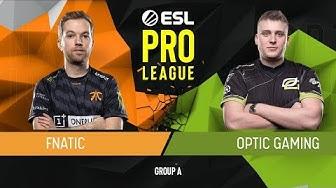 CS:GO - Fnatic vs. OpTic [Inferno] Map 1 - Group A - ESL Pro League Season 9 Europe