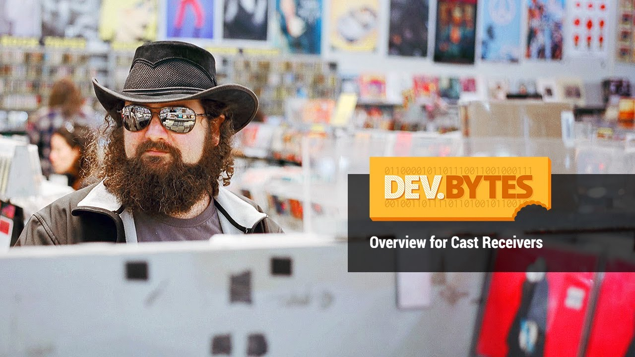 DevBytes: Overview for Google Cast Receivers by Google Developers