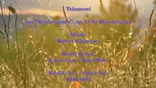 """Träumerei aus """"Kinderszenen"""", op. 15 für Blasorchester von Robert Schumann"""