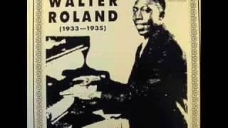 Walter Roland - Big Mama