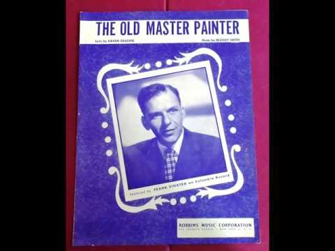 Frank Sinatra   The Old Master Painter 1950
