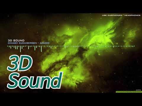 [3D Sound] DIMASH KUDAIBERGEN - Adagio 🎧