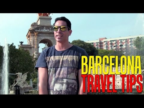 Travel Tips - Barcelona, Spain
