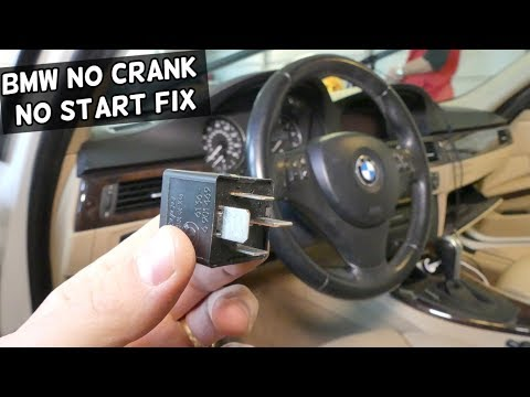 NO START NO CRANK FIX BMW E90 E60 E70 E83 X3 X5