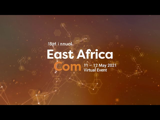 East Africa Com: East Africa's Premier Event for Technology, Telecoms, Media and Broadcasting.