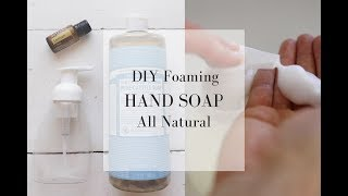 How to Make Hąnd Soap All Natural Hand Soap Recipe with Essential Oils