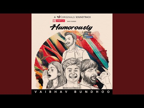 Humorously Yours (Music from TVF's Original Web Series)