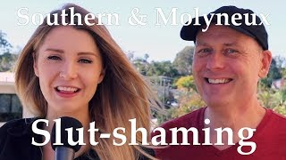 Bettina Arndt on Southern and Molyneux's Slut-shaming