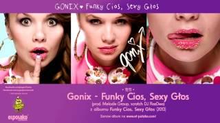 11. Gonix - Funky Cios, Sexy Głos (prod. Melodiv Group, scratch Dj RazDwa)