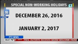 December 26, 2016 and January 2, 2017 declared as special non-working days