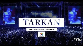 Tarkan - Expo 2016 - Kuzu Kuzu - 29 Ekim 2016
