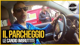 Le Candid Imbruttite - IL GIARGIANA E IL PARCHEGGIO