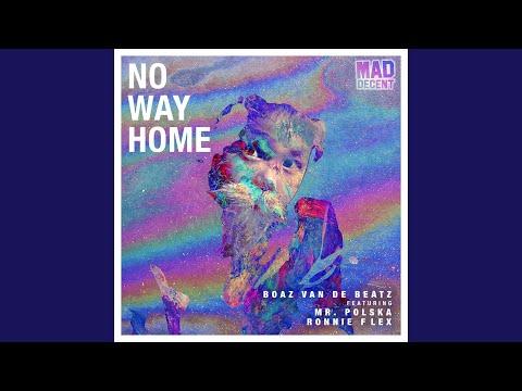 No Way Home (feat. Mr. Polska & Ronnie Flex)