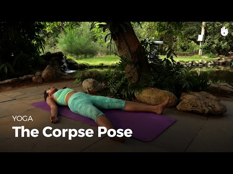 Learn the Corpse Pose - Shavasana | Yoga