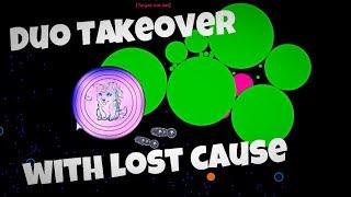 Agar.io - Duo Takeover w/ Lost Cause