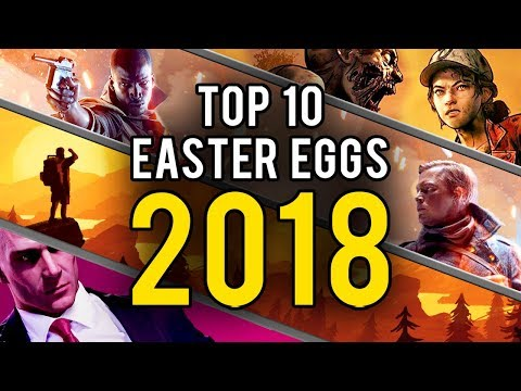 My Top 10 Video Game Easter Eggs & Secrets of 2018