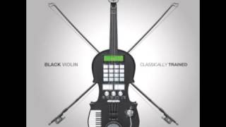 Black Violin - Go