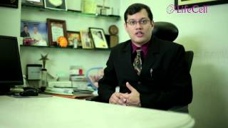 Dr.Mukesh Gupta -Advantages of Umbilical Cord Stem Cells at LifeCell