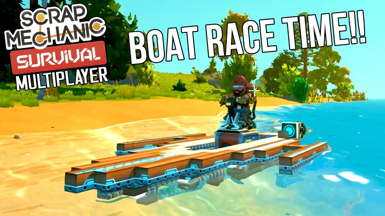 WHO WILL WIN THE SURVIVAL BOAT RACE?! | Scrap Mechanic Survival Multiplayer Monday