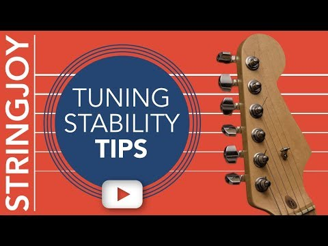 Guitar Strings Won't Stay In Tune? Try These Tuning Stability Tips