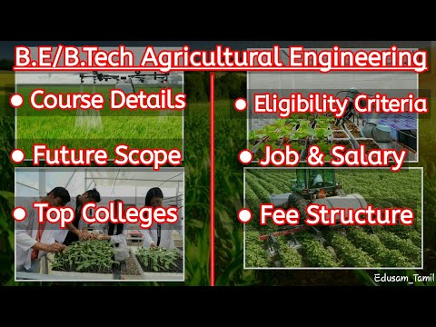 B.E/B.Tech Agricultural Engineering Course details in Tamil | Career & Jobs | Edusam Tamil
