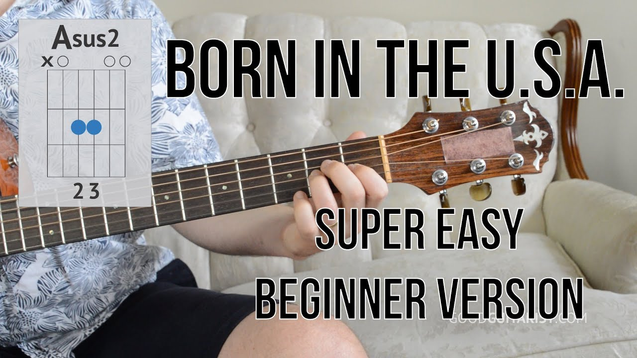 Easy Way To Play Born In The Usa Bruce Springsteen Beginner