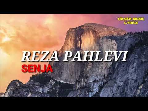 REZA PAHLEVI - SENJA lyrics HASAN MUSIC LYRICS