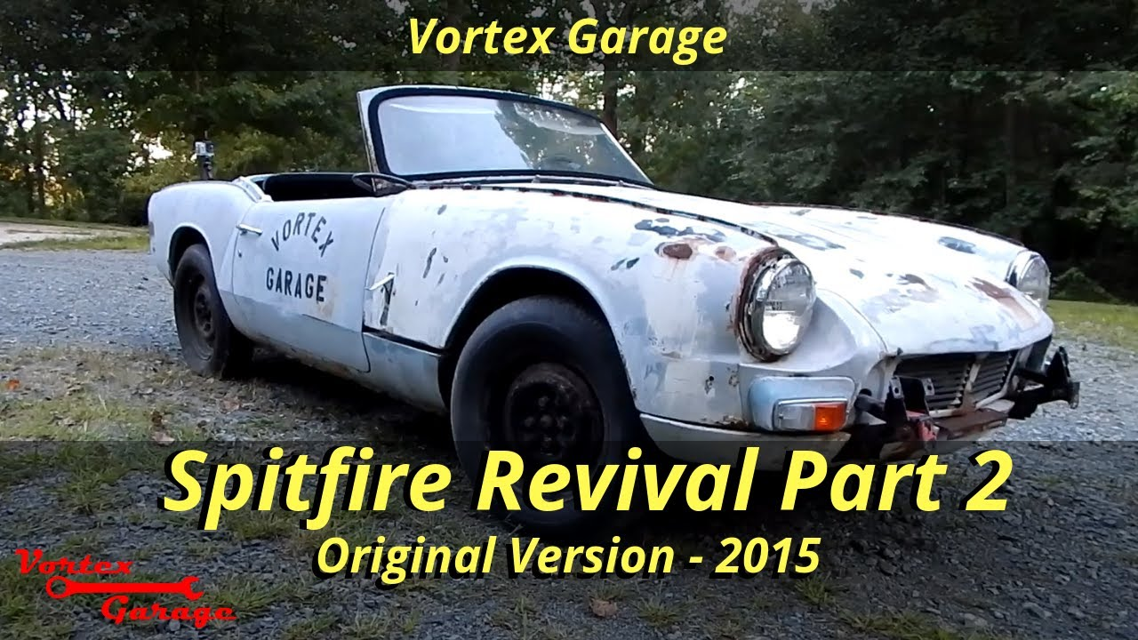 junkyard revival part 2 - triumph spitfire parts car running and