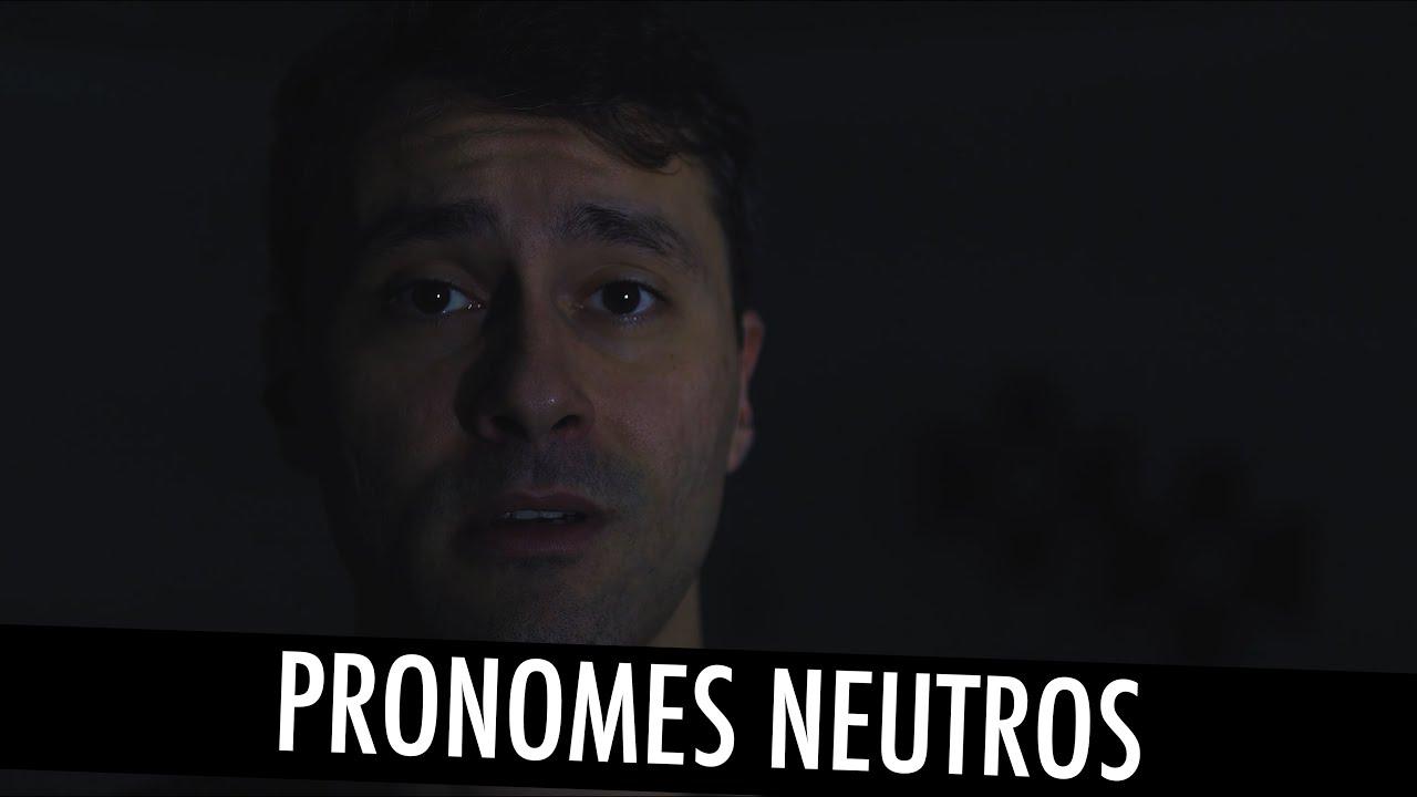 PRONOMES NEUTROS - ELU/ELX