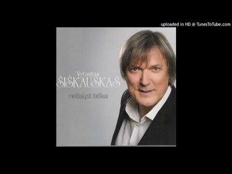 Vytautas Šiškauskas - Mūsų čia žemė