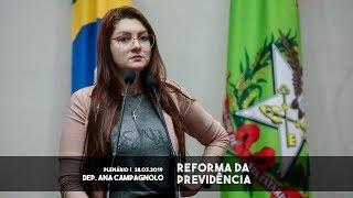 Reforma da previdencia Dep. Ana Campagnolo
