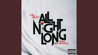 All Night Long (feat. Trey Songz)