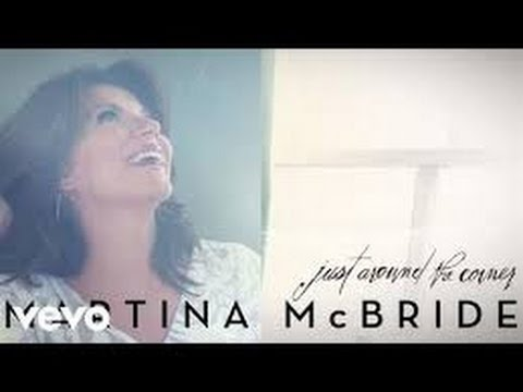 Just Around the Corner (In the Style of Martina McBride) (Karaoke with Lyrics)